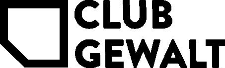 CLUB GEWALT