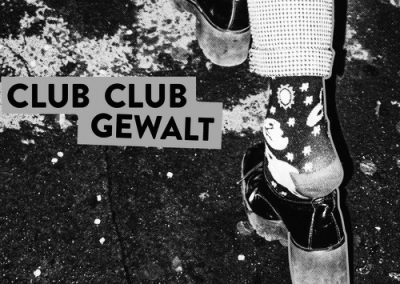CLUB CLUB GEWALT