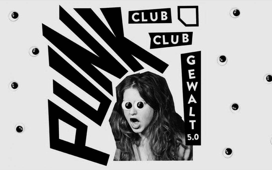 CLUB CLUB GEWALT 5.0 PUNK